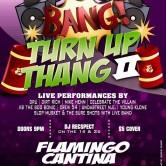 Bounce Bang Turn Up Thang 2