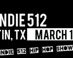 Indie 512 Hip Hop Showcase