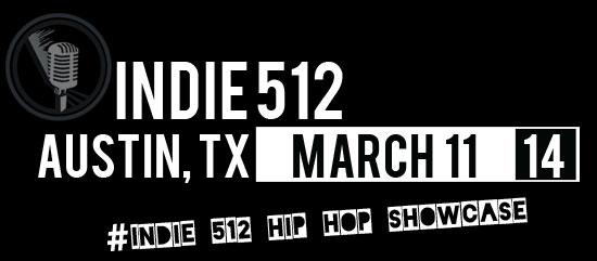 Indie 512 Hip Hop Showcase