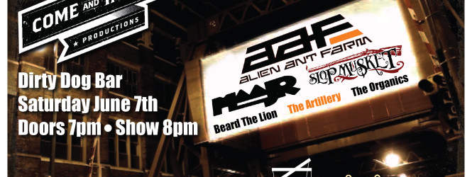 Alien Ant Farm, Maajr & Slop Musket June 7th!