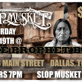 Slop Musket at Prophet Bar Dallas, Texas