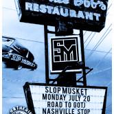 Slop Musket in Nashville TN